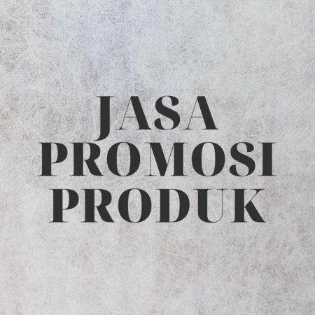 Jasa Promosi Produk