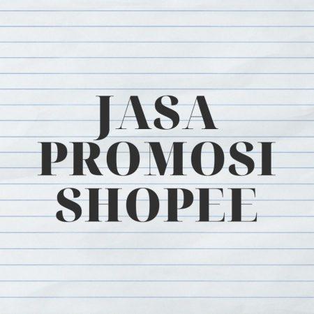 Jasa Promosi Shopee